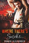 Where There's Smoke… (Heroes of Port Dale #7)
