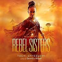 Rebel Sisters (War Girls, #2)