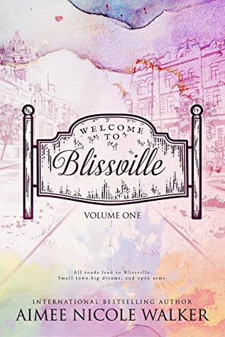Welcome to Blissville - Volume One (Curl Up & Dye #0.5-5; Road to Blissville #1-2)