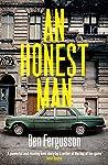 An Honest Man: A Sunday Times Best Book of 2019
