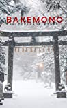 Bakemono (The Torihada Files Book 6)