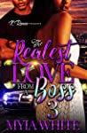 The Realest Love From A Boss 3