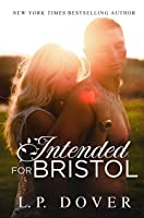 Intended for Bristol: A Second Chances Novel (Second Chances Series Book 9)