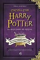 Cocina con Harry Potter. El recetario no oficial