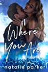 Where You Are (Turn It Up, #4)
