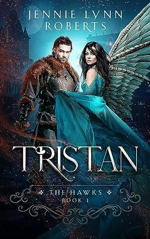 Tristan (The Hawks, #1)