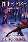 Slash & Burn (Nite Fire, #4)