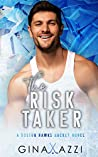 The Risk Taker (Boston Hawks Hockey #2)
