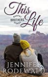This Life (Murphy Brothers #4)