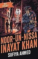 My Story: Noor-un-Nissa Inayat Khan (reloaded look)