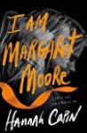 I Am Margaret Moore