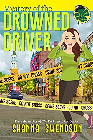 Mystery of the Drowned Driver (Lucky Lexie Mysteries #3)