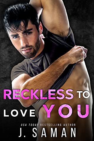 Reckless to Love You (Wild to Love, #1)