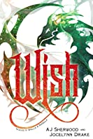 Wish (Scales 'n' Spells #2.5)