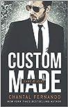 Custom Made (Fast & Fury, #2)