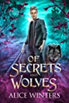 Of Secrets and Wolves (Winsford Shifters, #1)