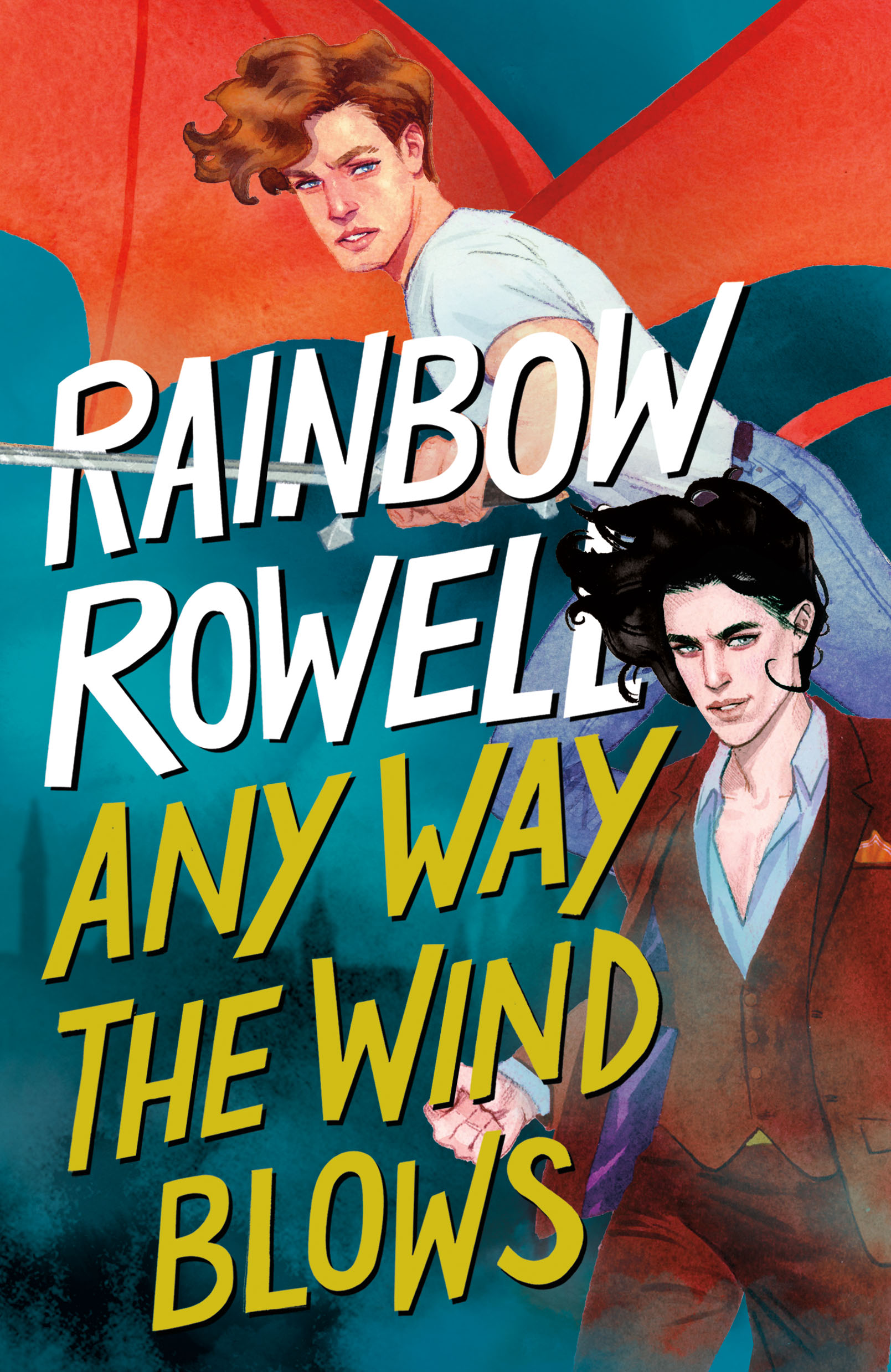 Any Way the Wind Blows (Simon Snow, #3) by Rainbow Rowell