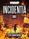 Incidentia MMX