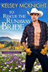 To Rescue the Runaway Bride (The Hollingsworth Sisters, #3)
