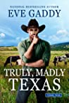 Truly, Madly Texas (Texas True, #2)