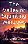 The Valley of Squinting Windows