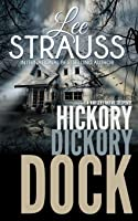 Hickory Dickory Dock: A Marlow and Sage Mystery (Nursery Rhyme Suspense)