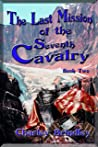 The Last Mission of The Seventh Cavalry: Book Two: Finding the Soyuz escape capsule