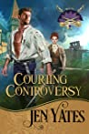 Courting Controversy (Regency Rebelles Book 2)
