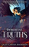 Immortal Truths (An Angel and Her Demons, #2)