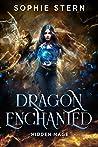 Hidden Mage (Dragon Enchanted Book 1)