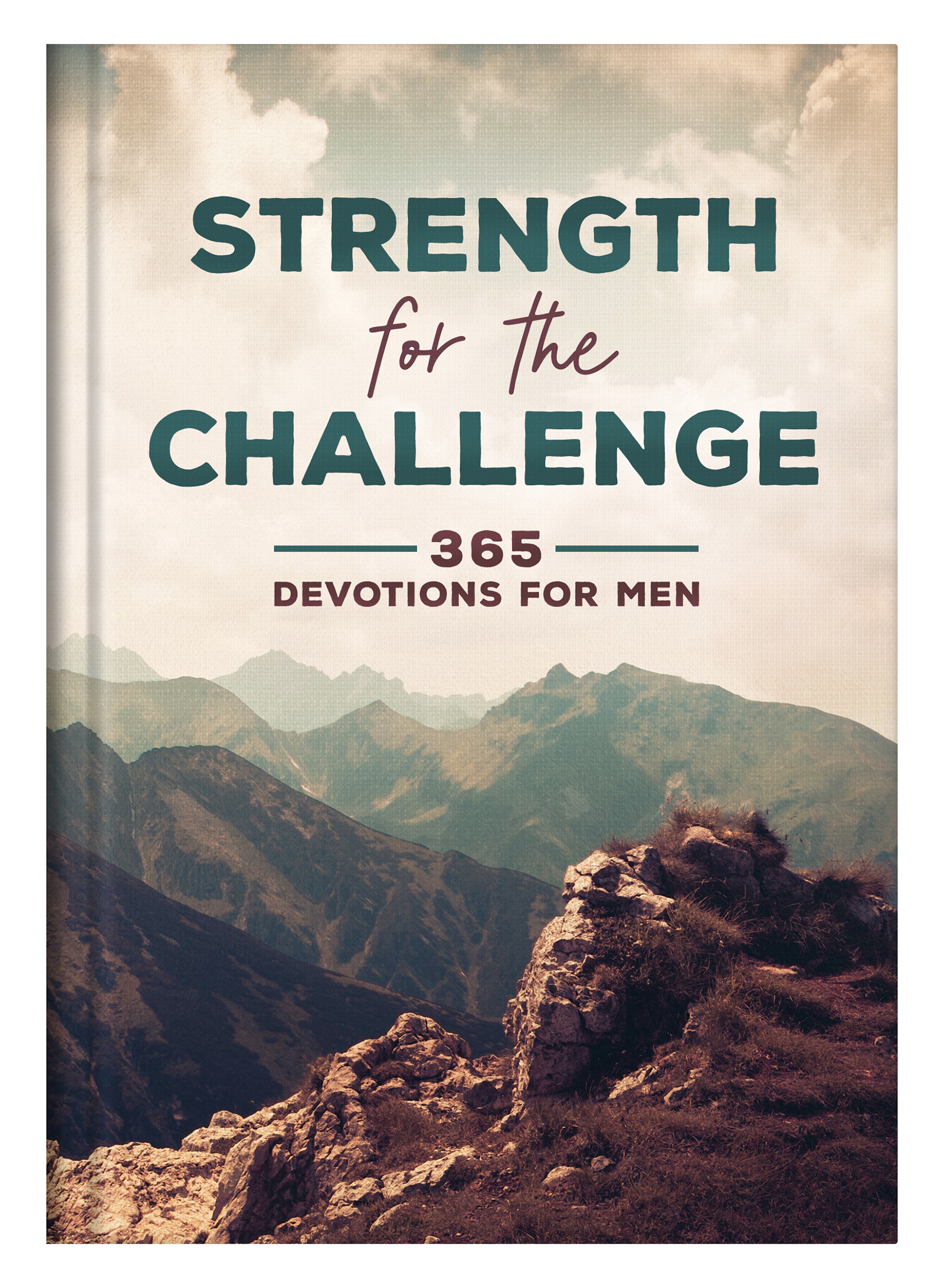Strength for the Challenge: 365 Devotions for Men