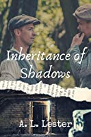 Inheritance of Shadows: (Lost in Time)