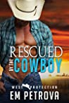 Rescued by the Cowboy (WEST Protection, #1)