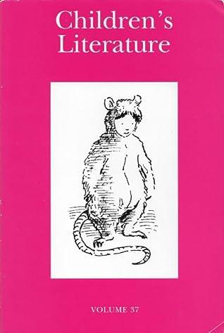 Children's Literature: Volume 37