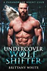 Undercover Wolf Shifter (Paranormal Night Club #2)
