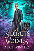 Of Secrets and Wolves (Winsford Shifters #1)