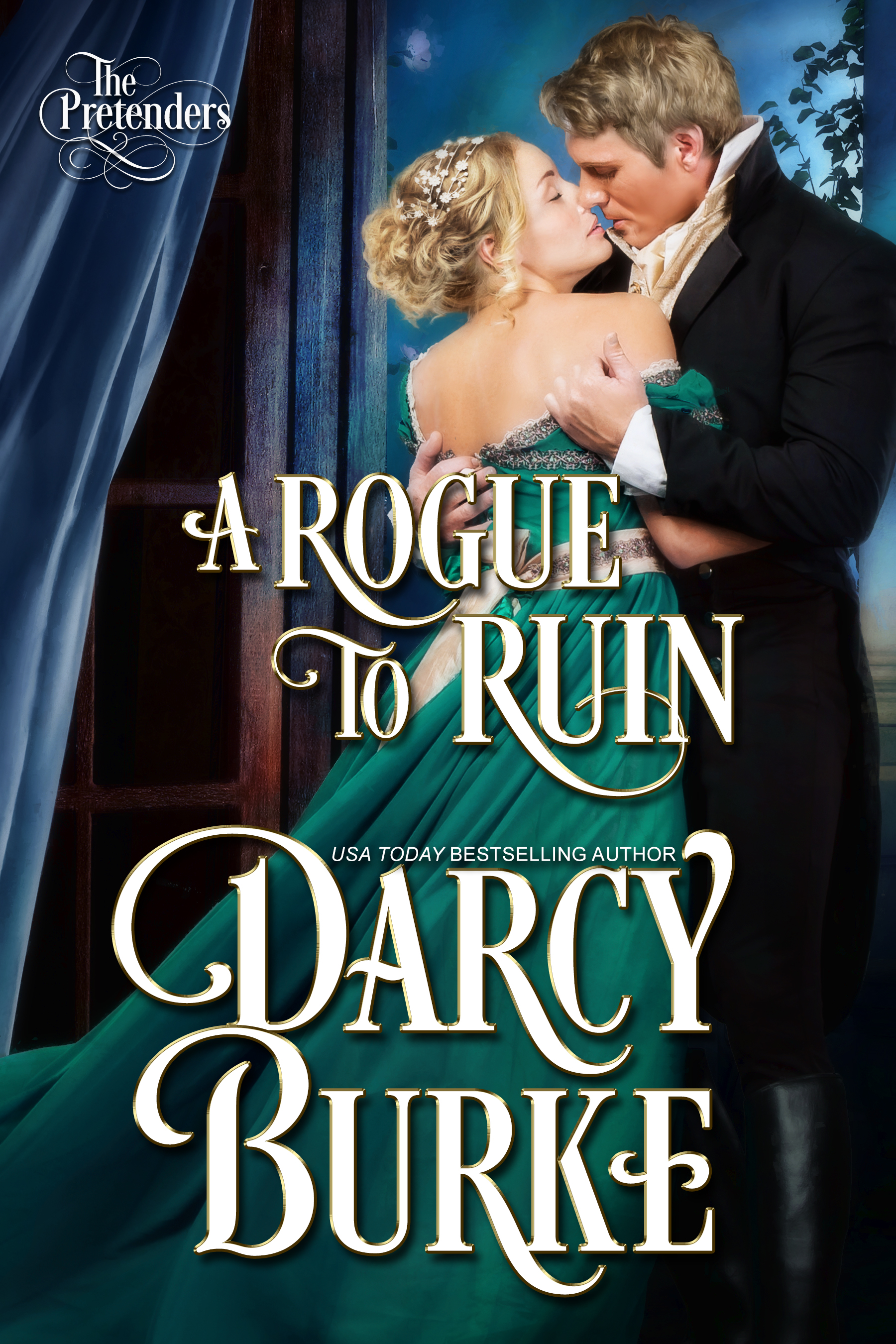 A Rogue to Ruin (The Pretenders #3)