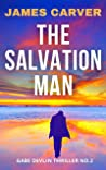 The Salvation Man: Book 2 in the Gabe Devlin Series (Gabe Devlin Thrillers)