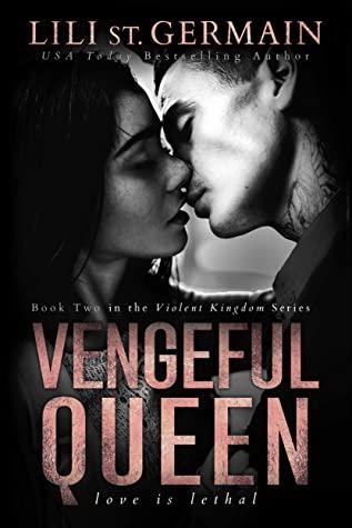 Vengeful Queen (Violent Kingdom Book 2)