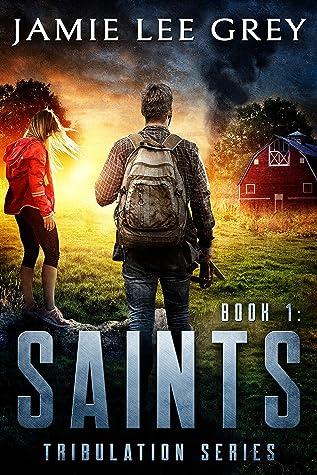 Tribulation, Book 1: Saints