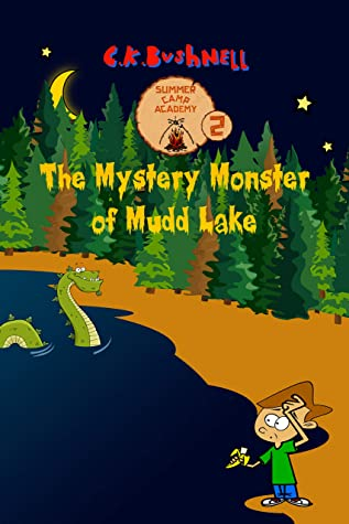 The Mystery Monster of Mudd Lake (Summer Camp Academy Book 2)