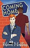 Coming Home by Rebecca J. Caffery