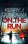 On the Run (Ryan Kaine #1)