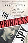 Review of The Princess Spy by Larry Loftis
