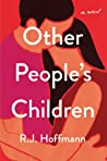 Other People's Children by R.J. Hoffmann