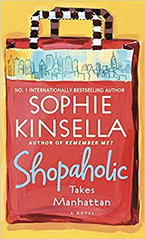 Ebook Shopaholic Takes Manhattan Shopaholic 2 By Sophie Kinsella