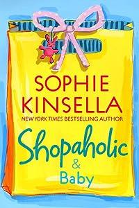 Shopaholic & Baby (Shopaholic, #5)