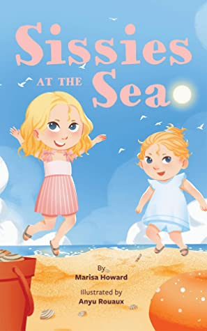 Sissies at the Sea ( A Board Book Celebrating the Magic of Si... by Marisa Howard