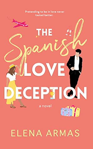 The Spanish Love Deception