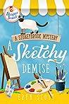 A Sketchy Demise (A Stoneybrook Mystery #8)